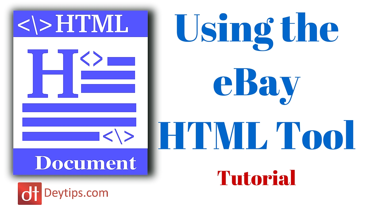 Starting Your Own Small Business » How To Use The eBay HTML Editor