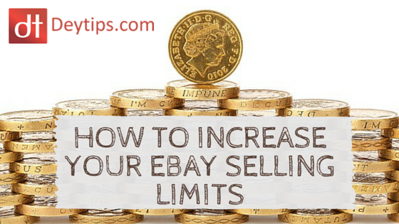 How To Increase Your Ebay Selling Limits