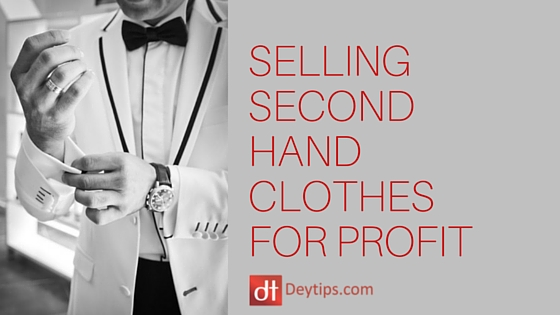 DeyTips Sell Second Hand Clothes For Cash | Finding The Best