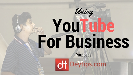 how to effectively use youtube for business